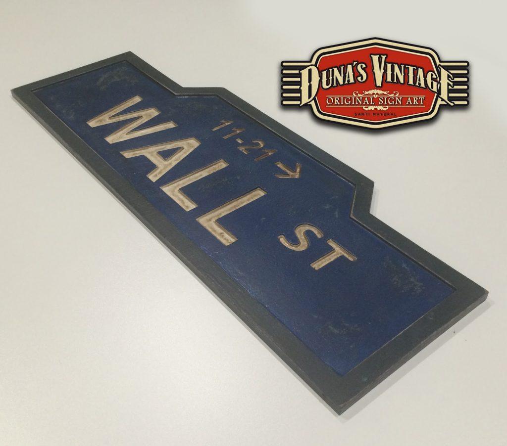 Placa WALL ST, DUNA´S VINTAGE (Encargo para la República Checa ...